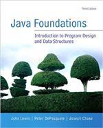 Java Foundations by John Lewis, Peter DePasquale,