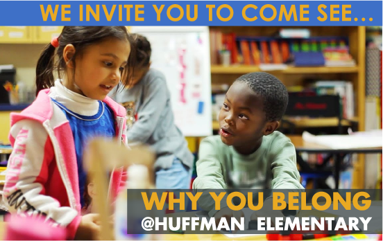 We invite you to come see why you belong at Huffman Elementary photo of students working together