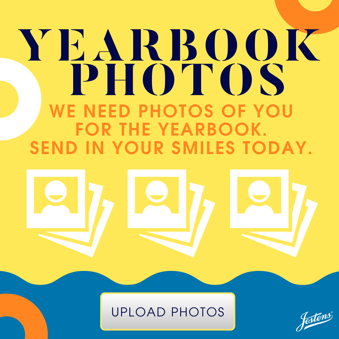 We need a photo of you for the yearbook. Send your smiles in today.