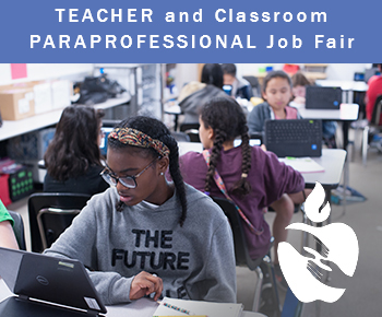 May 2, 2018 - Teacher & Classroom Paraprofessional Job Fair