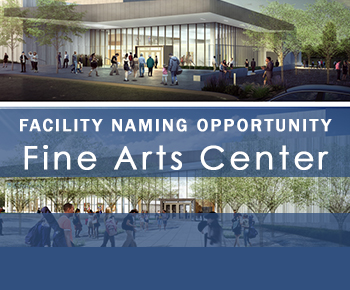 Facility Naming Opportunity/Fine Arts Center - with artist rendering