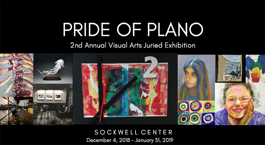 Pride of Plano, 2nd Annual Visual Arts Juried Exhibition