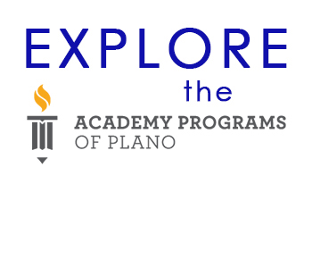 Explore the Academy Programs of Plano