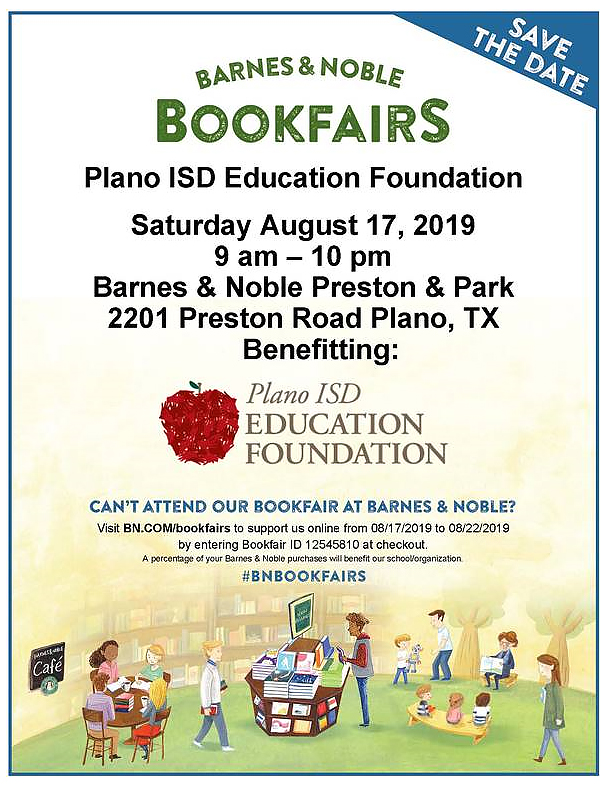 Barnes & Noble/PISD Education Foundation - Sat. 8/7 9-10 a.m., 2201 Preston Rd. Plano #BNBOOKFAIRS.