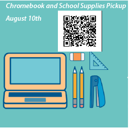 Chromebook and School Supplies Pickup- August 10th
