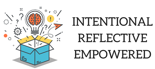 intentional reflective empowered
