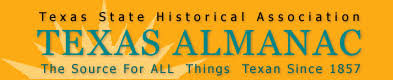 Texas Almanac - Texas State Historical Association.  The source for all things Texas