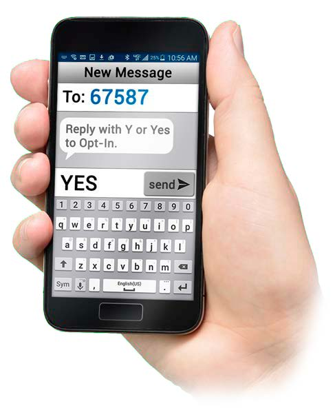 Text yes to 67587 to opt in to receive text messages from School Messenger.