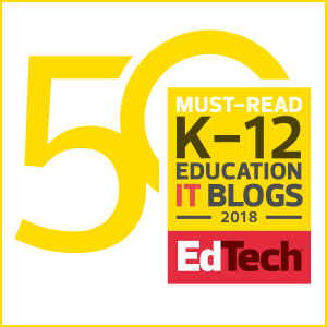 K-12 Must-Read Ed IT Blogs 2018