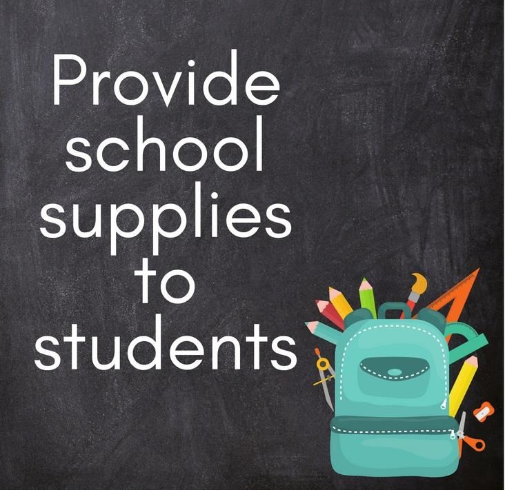 Provide school supplies to students