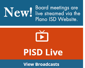 New! Board meeings are live streamed via PISD website. Button to view broadcast