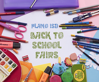 Plano ISD Back to School Fairs with photo of supplies