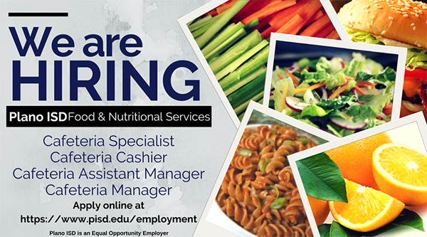 FANS is hiring www.pisd.edu/employment cafeteria specialist, cashier, asst. manager and manager positions
